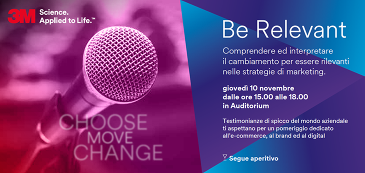 Be Relevant: in 3M parliamo di come interpretare e guidare il cambiamento